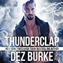 Thunderclap: Steel Infidels, Book 4 Audiobook by Dez Burke Narrated by Pepper Laramie