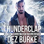 Thunderclap: Steel Infidels, Book 4 | Dez Burke