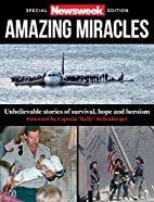 Newsweek Special Issue - Amazing Miracles by…