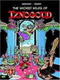 The Wicked Wiles of Iznogoud: Iznogoud 1 by Rene Goscinny