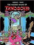 The Wicked Wiles of Iznogoud: Iznogoud 1 by Rene Goscinny