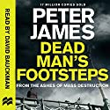 Dead Man's Footsteps: Roy Grace, Book 4 Audiobook by Peter James Narrated by David Bauckham