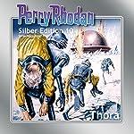 Thora (Perry Rhodan Silber Edition 10) | Clark Darlton,K.H. Scheer,Kurt Brand