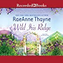 Wild Iris Ridge: Hope's Crossing, Book 7 (       UNABRIDGED) by RaeAnne Thayne Narrated by Amanda Cobb