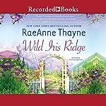 Wild Iris Ridge: Hope's Crossing, Book 7 | RaeAnne Thayne