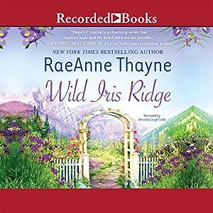 Wild Iris Ridge Audiobook