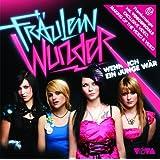"""Wenn Ich Ein Junge W�r (Premium Single Ltd.Edt.)von """"Fr�ulein Wunder"""""""