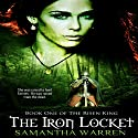 The Iron Locket: The Risen King, Book 1 Audiobook by Samantha Warren Narrated by Kendall Atkins Livick