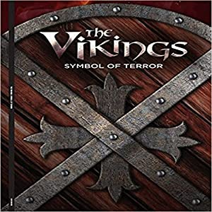The Vikings: Symbol of Terror Audiobook