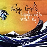Poseidon & the Bitter Bug [US Import]von &#34;Indigo Girls&#34;