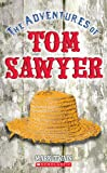 The Adventures of Tom Sawyer (0439099404) by Twain, Mark