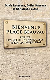 Bienvenue Place Beauvau