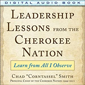 Leadership Lessons from the Cherokee Nation Audiobook