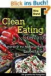 Clean Eating & Superfoods: Zur�ck zu...