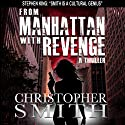 From Manhattan with Revenge: The Fifth Avenue Series, Book 4