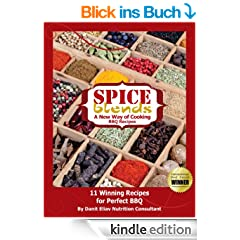 11 BBQ Recipes: Spice Blends - A New Way of Cooking (English Edition)