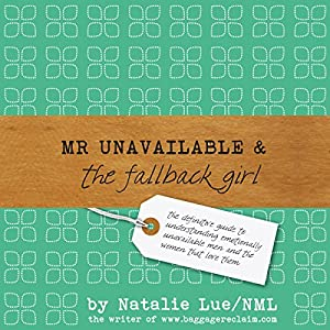 Mr Unavailable and the Fallback Girl Audiobook