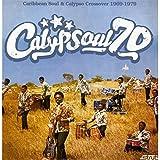 Calypsoul 70: Caribbean Soul 1969-1979