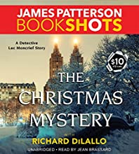 The Christmas Mystery: A Detective Luc Moncrief Story Audiobook by James Patterson, Richard DiLallo Narrated by Jean Brassard