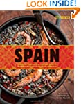 Spain: Recipes and Traditions from th...