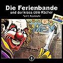 Die Ferienbande und der krass üble Rächer - Teil 1: Rückkehr (Die Ferienbande 8) Hörspiel von  Die Ferienbande Gesprochen von:  div.