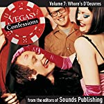 Vegas Confessions 7: Whore's D'Oeuvres |  Sounds Publishing