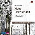 Neue Herrlichkeit Hörbuch von Günter de Bruyn Gesprochen von: Jürgen Hentsch