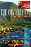 img - for The Monterey Bay Shoreline Guide (UC Press/Monterey Bay Aquarium Series in Marine Conservation) book / textbook / text book