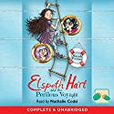 Elspeth Hart and the Perilous Voyage Audiobook by Sarah Forbes Narrated by Nathalie Codsi