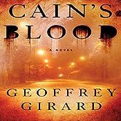 Cain's Blood | [Geoffrey Girard]