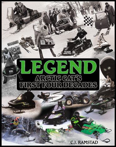 Legend, Arctic Cat's First Four Decades
