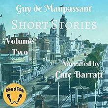 Original Short Stories, Volume II   Livre audio Auteur(s) : Guy de Maupassant Narrateur(s) : Cate Barratt
