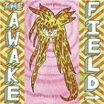 The Awake Field