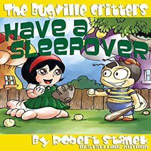 The Bugville Critters Have a Sleepover Audiobook