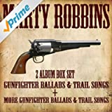 Gunfighter Ballads and Trail Songs and More Gunfighter Ballads and Trail Songs