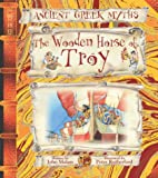 The Wooden Horse of Troy (Ancient Greek Myths)