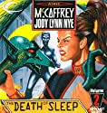 The Death of Sleep: The Planet Pirates, Book 2 Audiobook by Anne McCaffrey, Jody Lynn Nye Narrated by Emily C. Michaels