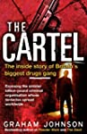 The Cartel: The Inside Story of Brita...