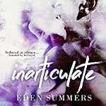 Inarticulate | Eden Summers