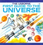 First Guide to the Universe (Usborne...