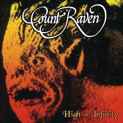 High on Infinity by COUNT RAVEN (2005-11-21)