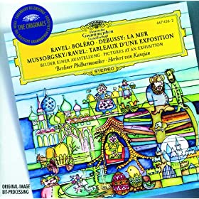 Ravel: Bol�ro / Debussy: La Mer / Mussorgsky: Pictures at an Exhibition