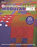 img - for Modular Mix: 12 Knitted Mitered Squares to Mix & Match book / textbook / text book
