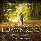 Compromised!: A Pride and Prejudice Variation Hörbuch von J Dawn King Gesprochen von: Stevie Zimmerman