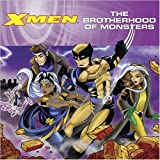 img - for The Brotherhood of Monsters (X-Men (Marvel Paperback)) book / textbook / text book