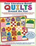 img - for Easy Literature-Based Quilts Around the Year, Grades K-3 book / textbook / text book