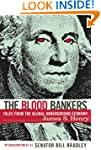 The Blood Bankers: Tales from the Glo...