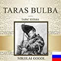 Taras Bulba [Russian Edition] Audiobook by Nikolai Gogol Narrated by Dmitry Kinge