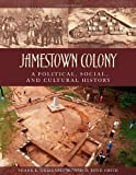 img - for Jamestown Colony: A Political, Social, and Cultural History book / textbook / text book