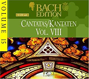 Bach Edition 15 / Cantatas VIII